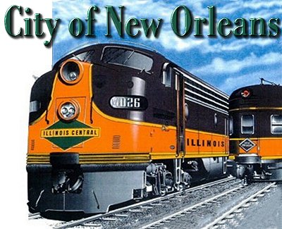 Used Cars New Orleans >> City of New Orleans, a Classic Train Song from Family Garden Trains™