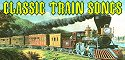 Visit our Classic Train Songs Page